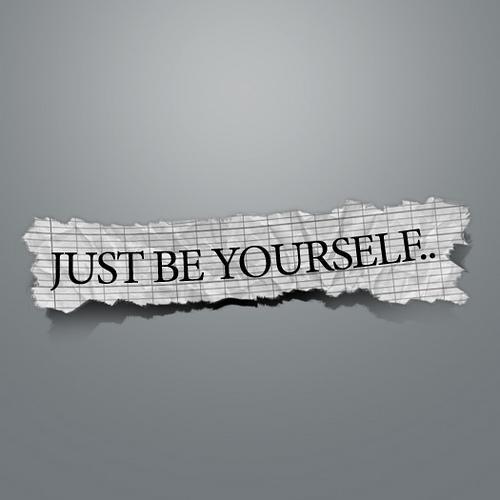 Etre soi-même